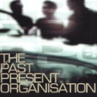 The Past Present Organisation