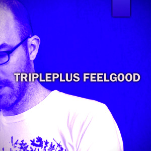 Tripleplus Feelgood