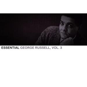 Essential George Russell, Vol. 3