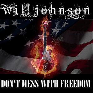 Don't Mess With Freedom