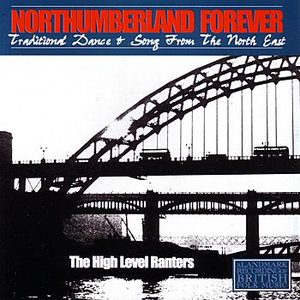 Northumberland Forever - Traditional Dance & Song From The North East