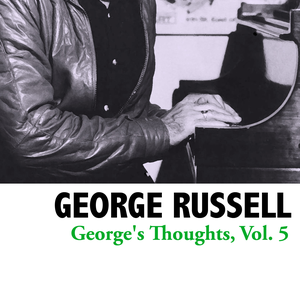 George's Thoughts, Vol. 5