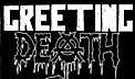 Greeting Death