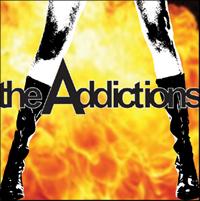 The Addictions