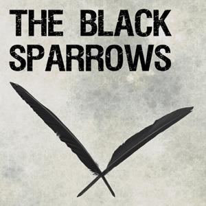 The Black Sparrows
