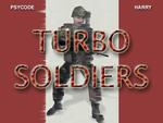 Turbo Soldiers
