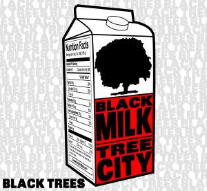 Tree City and Black Milk