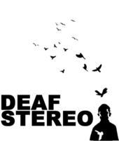 Deaf Stereo