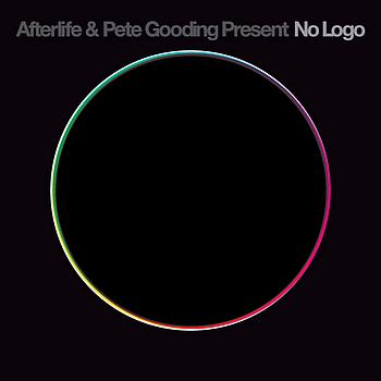 Afterlife and Pete Gooding Present No Logo