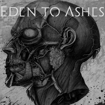 Eden to Ashes
