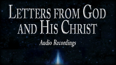 Letters from God and His Christ: Audio Recordings