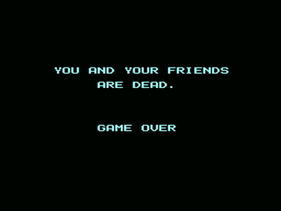 YOU AND YOUR FRIENDS ARE DEAD.