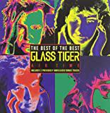 Air Time -- Best Of Glass Tiger