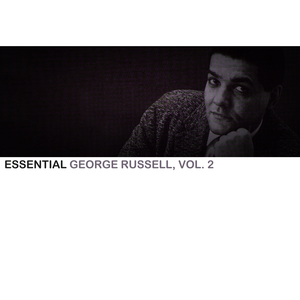 Essential George Russell, Vol. 2