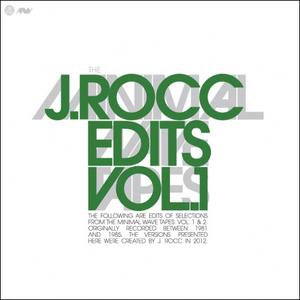 The Minimal Wave Tapes: J.Rocc Edits, Volume 1