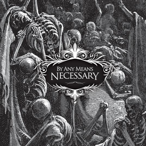 By Any Means Necessary EP