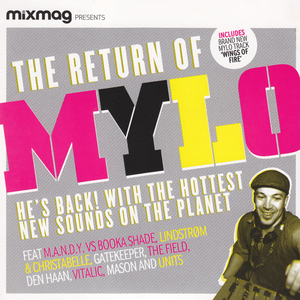 Mixmag Presents: The Return Of Mylo