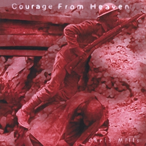 Courage From Heaven