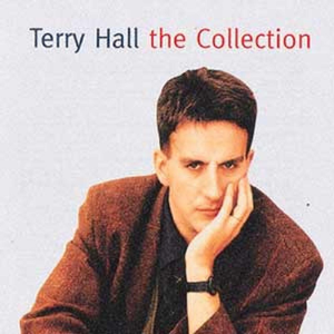 Terry Hall - The Collection