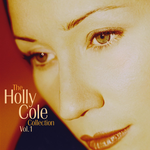 Holly Cole Collection Volume 1