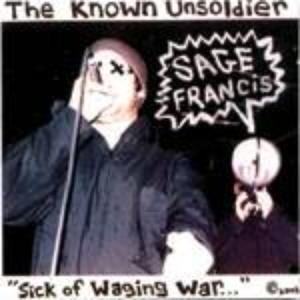 The Known Unsoldier (sick of waging war...)