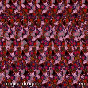 Imagine Dragons - EP