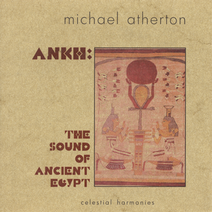 Atherton: Ankh - The Sound of Ancient Egypt