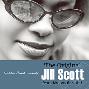 The Original Jill Scott From The Vault vol. 1