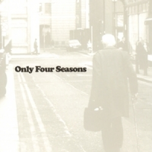 Only Four Seasons (2006)