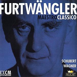 Wilhelm Furtwängler: Schubert, Wagner